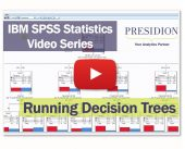 IBM SPSS Statistics Videos: Decision Trees 1 - Running Decision Trees
