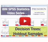 IBM SPSS Statistics Videos: Decision Trees 2 – Holdout Samples