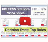 IBM SPSS Statistics Videos: Decision Trees 3 – Top Rules