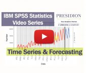 IBM SPSS Statistics Videos: Time Series & Forecasting